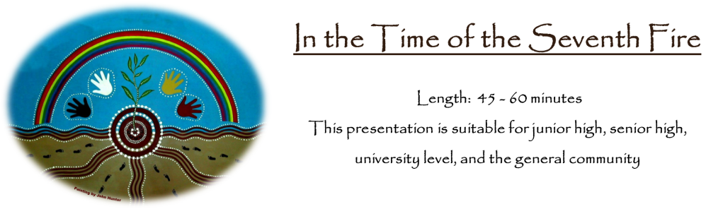 In the Time of the Seventh Fire