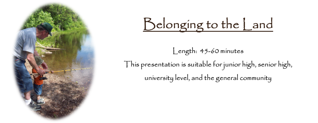 Belonging to the Land