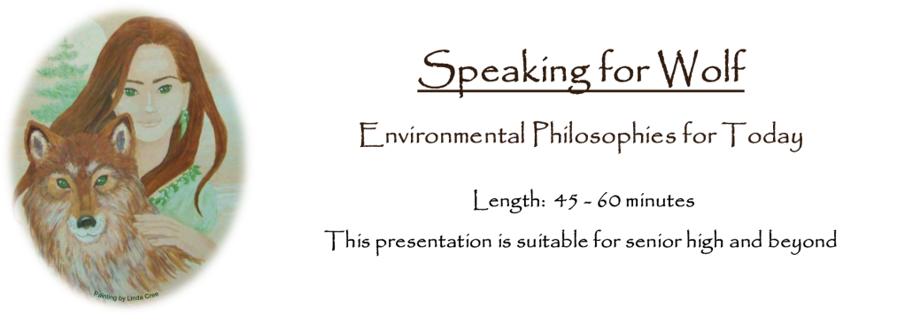 Speaking for Wolf: Environmental Philosophies for Today